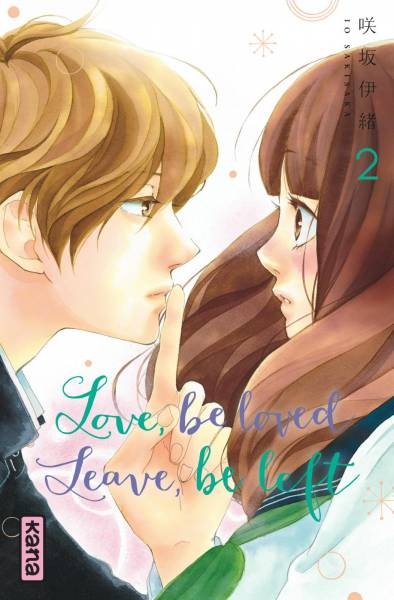 LOVE BE LOVED LEAVE BE LEFT #2