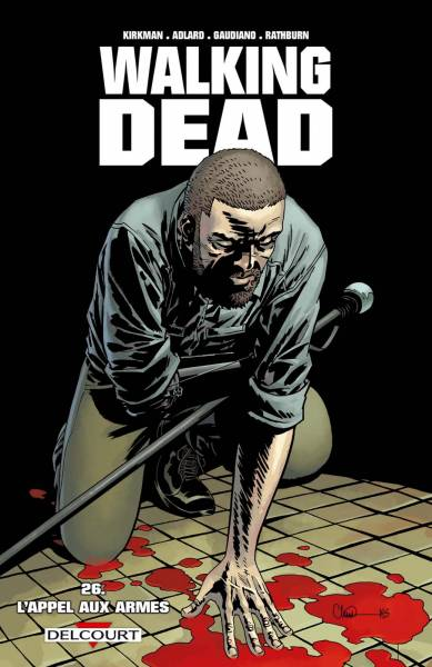 WALKING DEAD #26: L'APPEL AUX ARMES