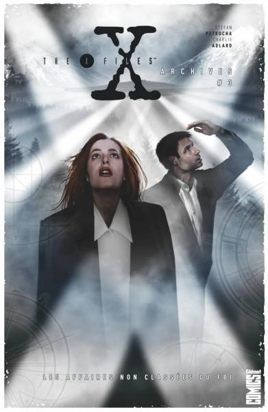 THE X-FILES ARCHIVES #3: LES AFFAIRES NON CLASSEES DU FBI