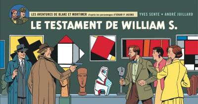 BLAKE & MORTIMER #24: LE TESTAMENT DE WILLIAM S.