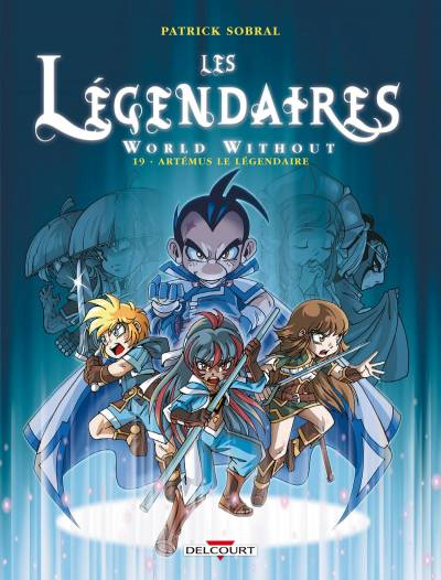 LEGENDAIRES (LES) #19: WORLD WITHOUT : ARTEMUS LE LEGENDAIRE
