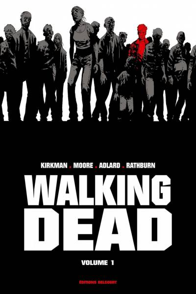 WALKING DEAD: WALKING DEAD « PRESTIGE » VOL I