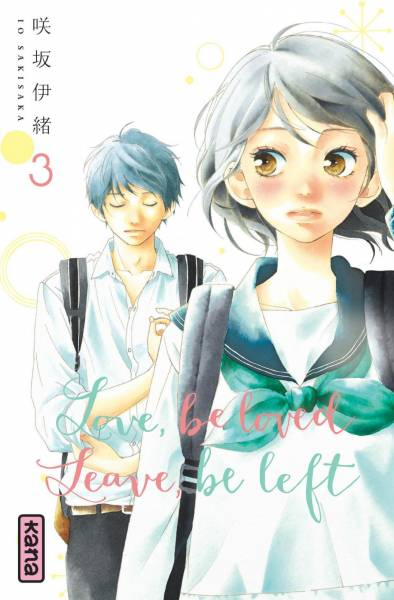 LOVE BE LOVED LEAVE BE LEFT #3