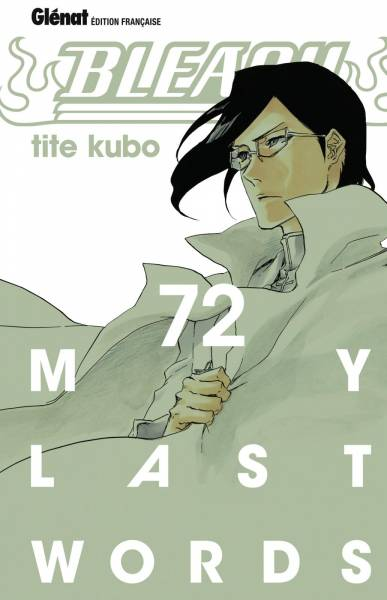 BLEACH #72: MY LAST WORLD