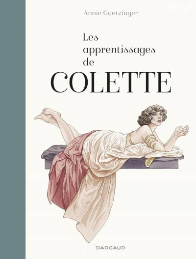 APPRENTISSAGES DE COLETTE (LES)