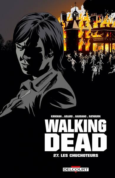 WALKING DEAD #27: LES CHUCHOTEURS