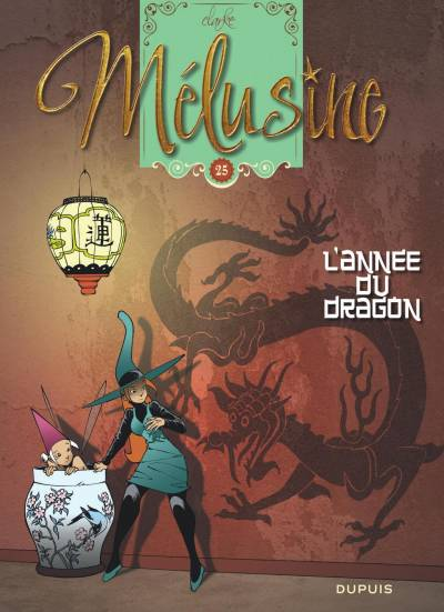 MELUSINE #25: L'ANNEE DU DRAGON