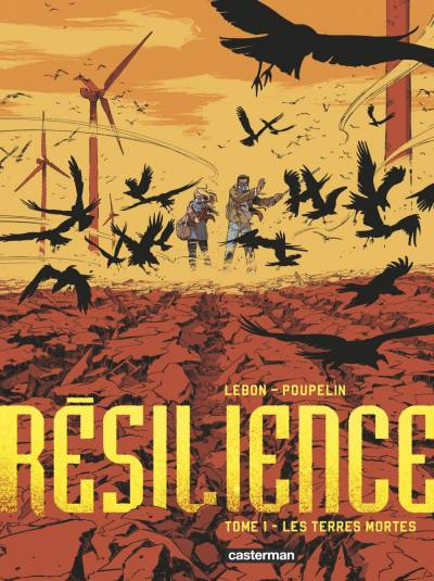 RESILIENCE #1: LES TERRES MORTES