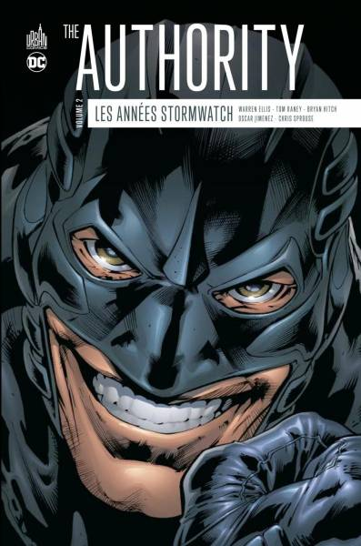 THE AUTHORITY : LES ANNEES STORMWATCH #2