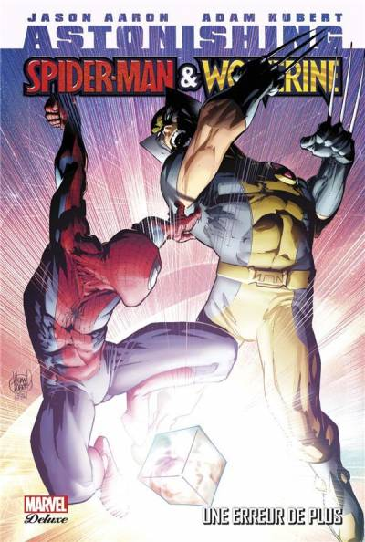 ASTONISHING SPIDER-MAN & WOLVERINE: UNE ERREUR DE PLUS