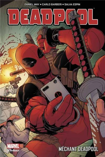DEADPOOL #5: MECHANT DEADPOOL