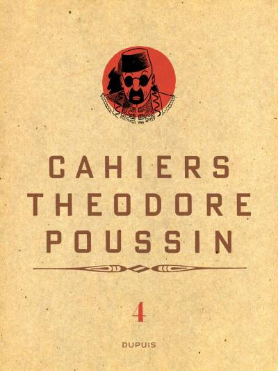 THEODORE POUSSIN – CAHIERS #4