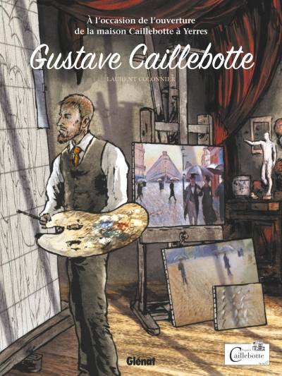 GUSTAVE CAILLEBOTTE – EDITION SPECIALE YERRES