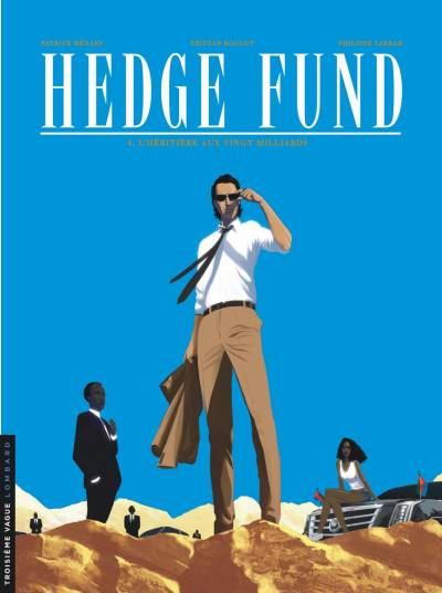 HEDGE FUND #4: L'HERITIERE AUX VINGT MILLIARDS