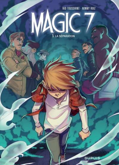 MAGIC 7 #5: LA SEPARATION