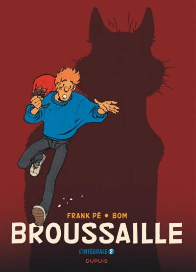BROUSSAILLE #2: INTEGRALE