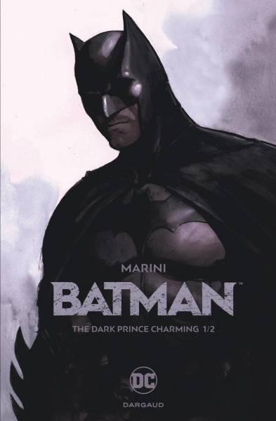 BATMAN #1: THE DARK PRINCE CHARMING