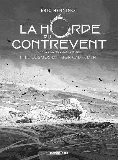 HORDE DU CONTREVENT (LA) #1: EDITION N&B