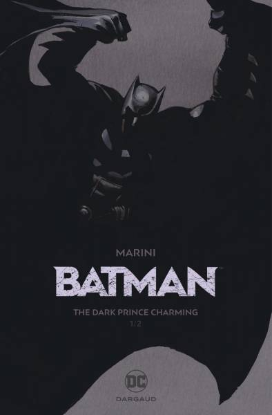BATMAN #1: THE DARK PRINCE CHARMING – EDITION SPECIALE