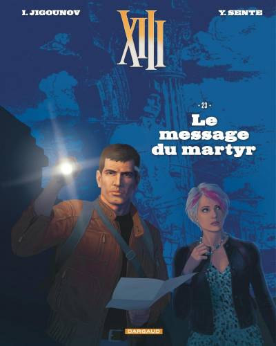 XIII – NOUVELLE COLLECTION #23: LE MESSAGE DU MARTYR