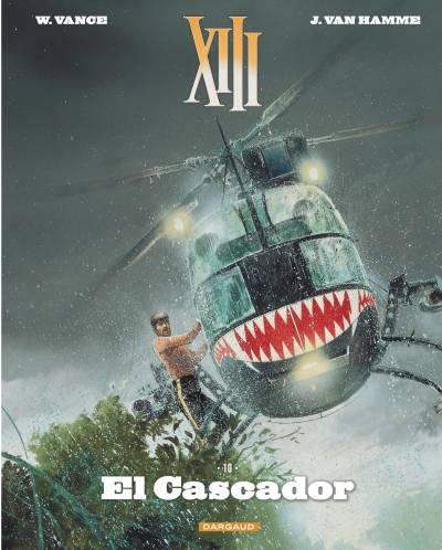 XIII – NOUVELLE COLLECTION #10: EL CASCADOR