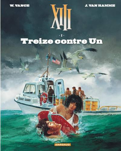 XIII – NOUVELLE COLLECTION #8: TREIZE CONTRE UN