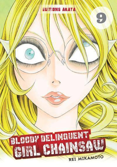 BLOODY DELINQUENT GIRL CHAINSAW #9
