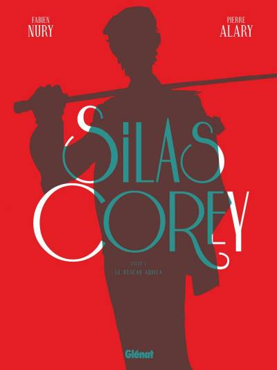 SILAS COREY: INTEGRALE CYCLE 1