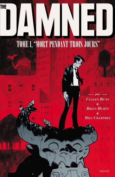 THE DAMNED #1: MORT PENDANT TROIS JOURS