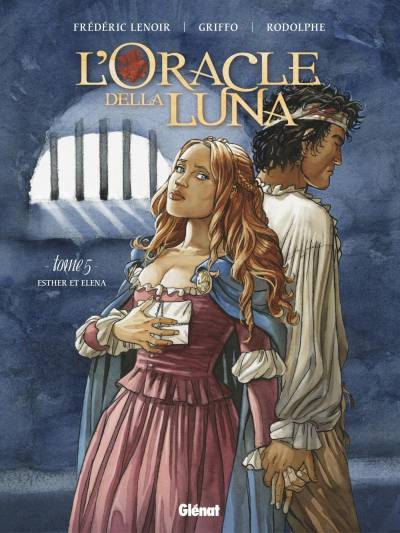 L'ORACLE DELLA LUNA #5: ESTHER ET ELENA
