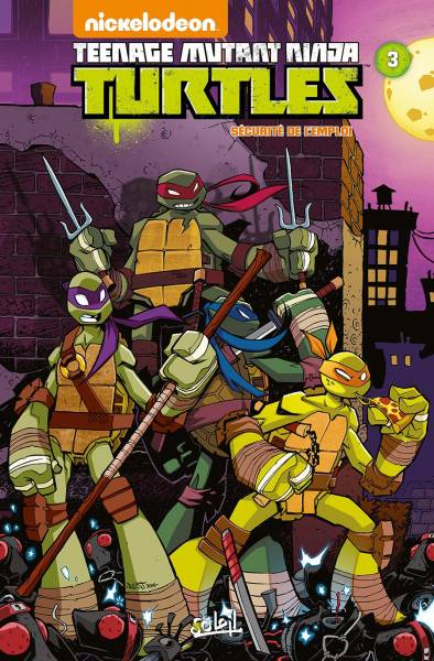 TEENAGE MUTANT NINJA TURTLES #3: SECURITE DE L'EMPLOI