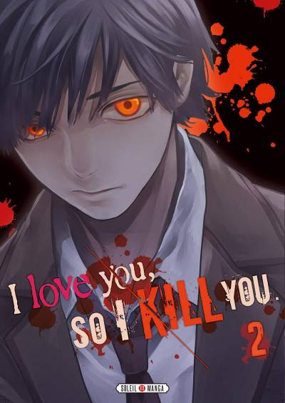 I LOVE YOU SO I KILL YOU #2