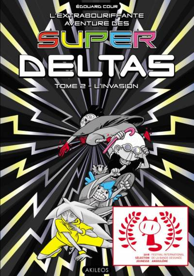 SUPER DELTAS #2: L'INVASION