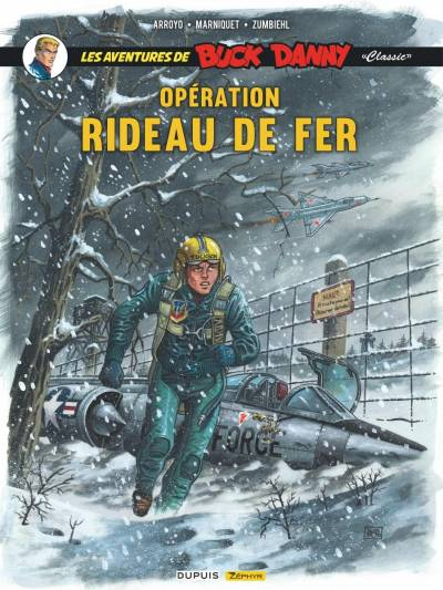 BUCK DANNY CLASSIC #5: OPERATION RIDEAU DE FER
