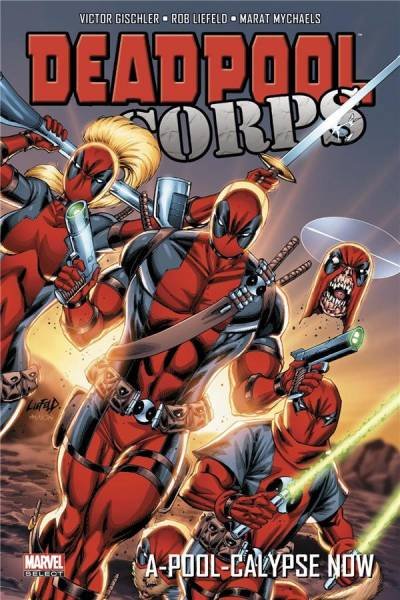 DEADPOOL CORPS: A-POOL-CALYPSE NOW