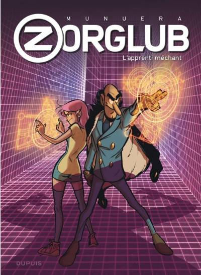 ZORGLUB #2: L'APPRENTI MECHANT
