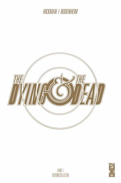 THE DYING & THE DEAD #1: EDITION COLLECTOR