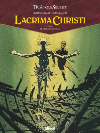 LACRIMA CHRISTI #4: LE MESSAGE DU PASSE
