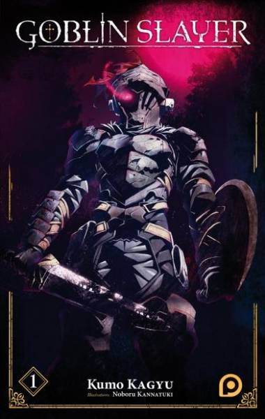 GOBLIN SLAYER #1: LIGHT NOVEL