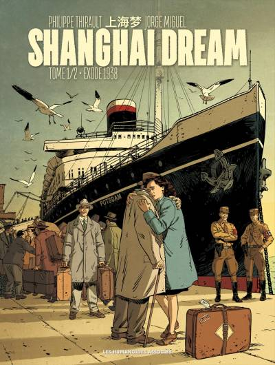 SHANGHAI DREAM #1: EXODE 1938