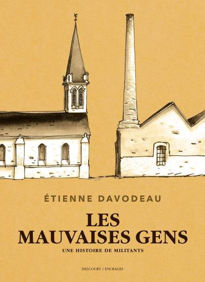 LES MAUVAISES GENS – NED