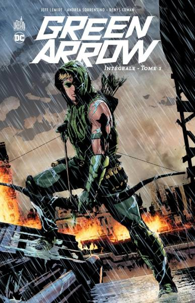 GREEN ARROW #1: INTEGRALE