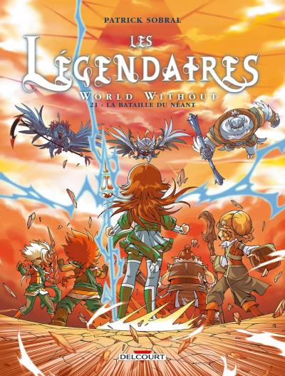 LEGENDAIRES (LES) #21: WORLD WITHOUT : LA BATAILLE DU NEANT