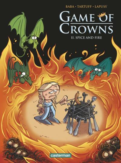 GAME OF CROWNS #2: SPICE AND FIRE