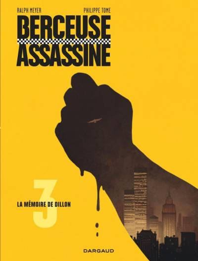 BERCEUSE ASSASSINE #3: LA MEMOIRE DE DILLON