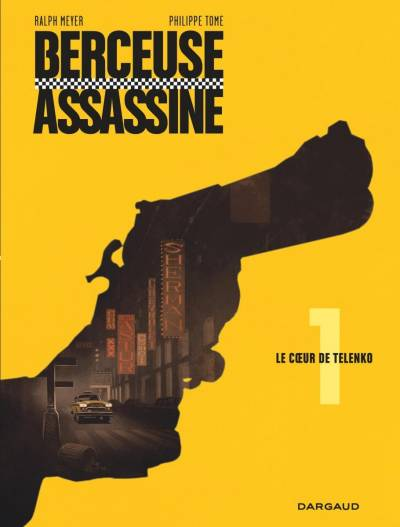 BERCEUSE ASSASSINE #1: LE COEUR DE TELENKO