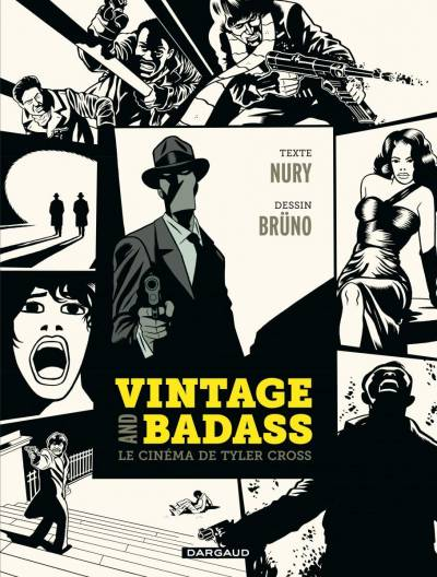 TYLER CROSS: VINTAGE AND BADASS, LE CINEMA DE TYLER CROSS