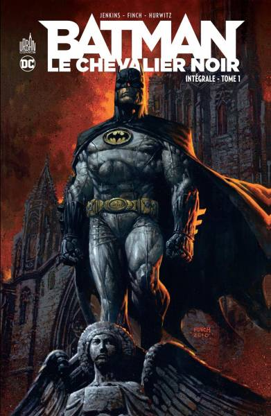 BATMAN #1: LE CHEVALIER NOIR INTEGRALE