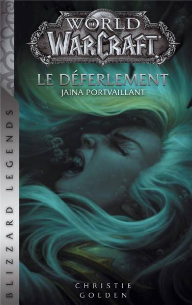 WORLD OF WARCRAFT: LE DÉFERLEMENT