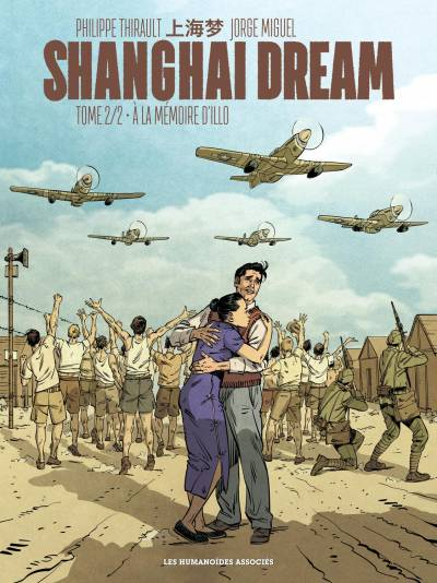 SHANGHAI DREAM #2: A LA MEMOIRE D'ILLO